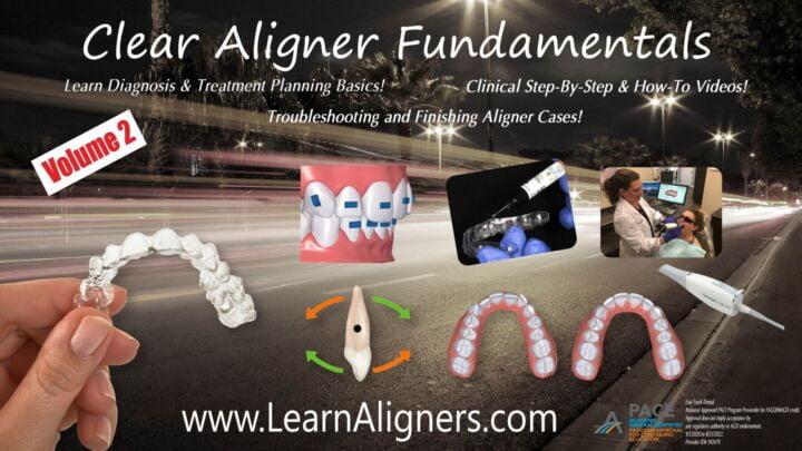 Clear Aligner Fundamentals